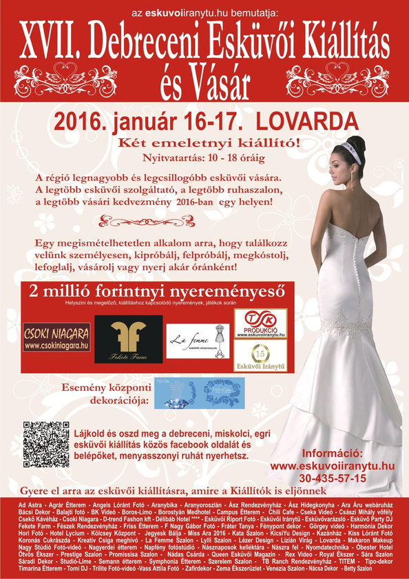 b444bd0e33 Debreceni Esküvői Kiállítás és Vásár :: 2. nap. Két napon keresztül két  emeletnyi kiállítóval és 2 millió forintnyi nyereménnyel várjuk  látogatóinkat!
